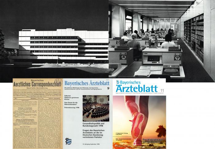Bayerisches Ärztehaus 1971 und das Bayerische Ärzteblatt im Wandel der Zeit